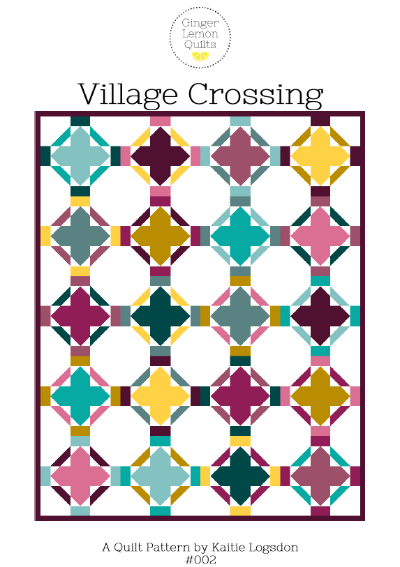 Village Crossing Quilt Pattern