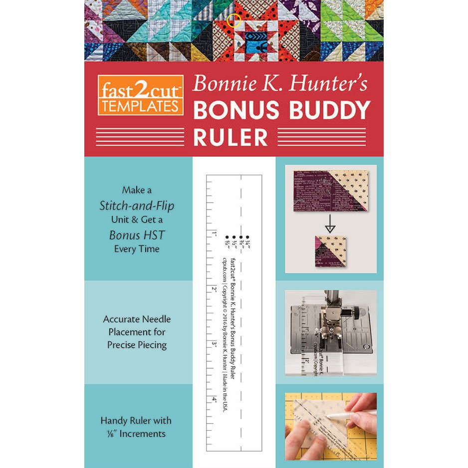 Bonus Buddy Ruler by Bonnie Hunter