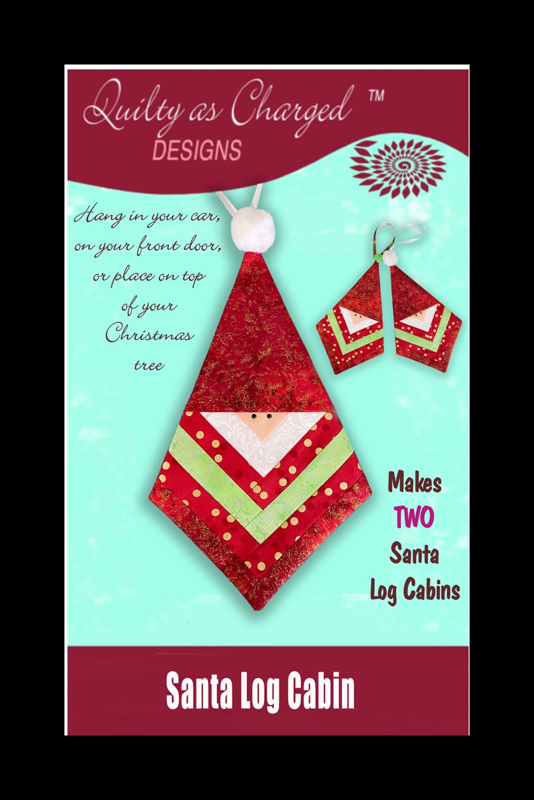 Santa Log Cabin KIT with Pattern - Makes TWO!