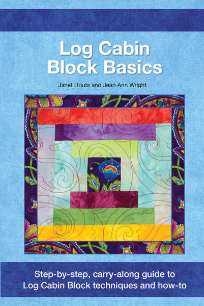 Log Cabin Block Basics Step by Step Carry Along