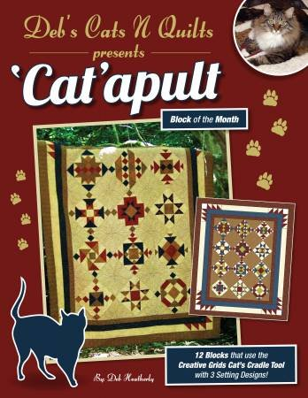 Catapult BOM Pattern (Block of the Month) by Deb Heatherly