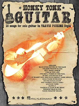 HONKY TONK GUITAR - 16 Songs for Solo Guitar in ?Travis Picking? Style