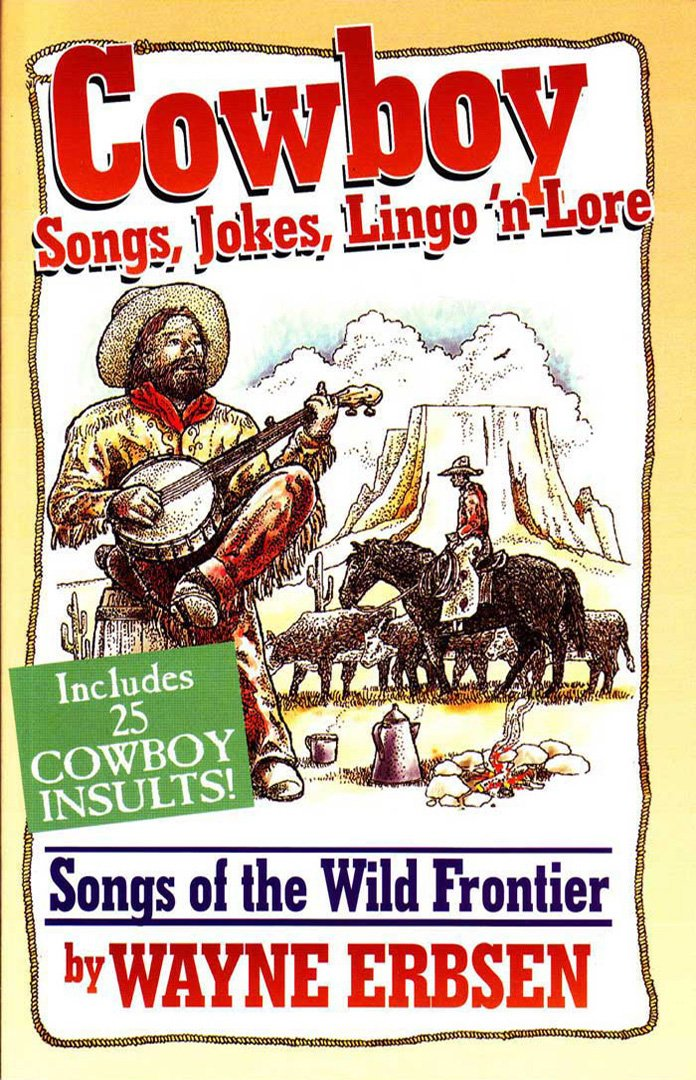 Cowboy Songs, Jokes, Lingo 'n Lore