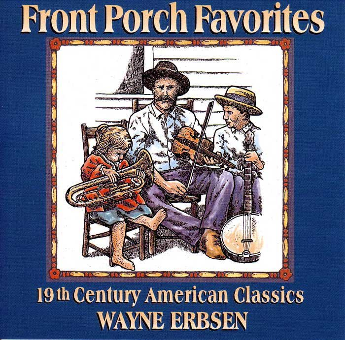 Front Porch Favorites CD - Wayne Erbsen