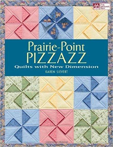 Prarie-Point Pizzazz by Karen Sievert