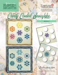 Candy Coated Snowflake Block of the  Month