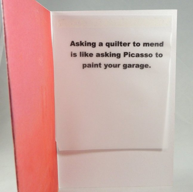 Asking a quilter to mend is like asking Picasso to paint your garage.
