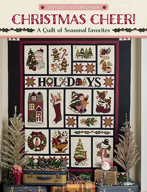 Christmas Cheer! - A Quilt of Seasonal Favorites by Stacey West