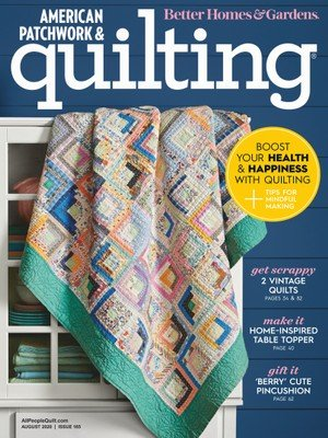 American Patchwork and Quilting Magazine - August 2020 Issue