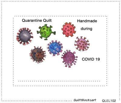 Quarantine Quilt Block Label 4-1/2 x 3-1/2 -  QLEL102