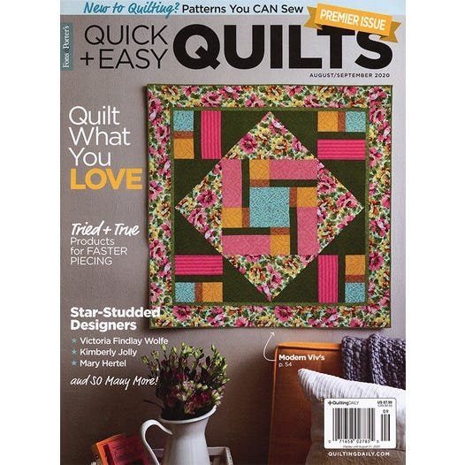 Quilt and Easy Quilts from Quilting Daily - August/September 2020 Issue