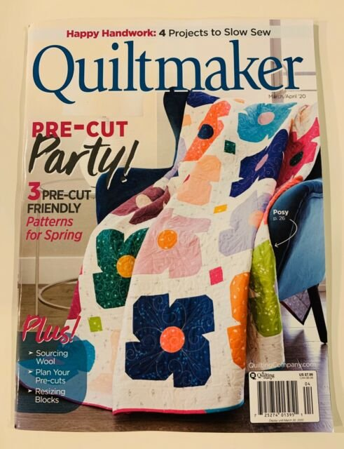 Quiltmaker Magazine - March/April 2020 Issue