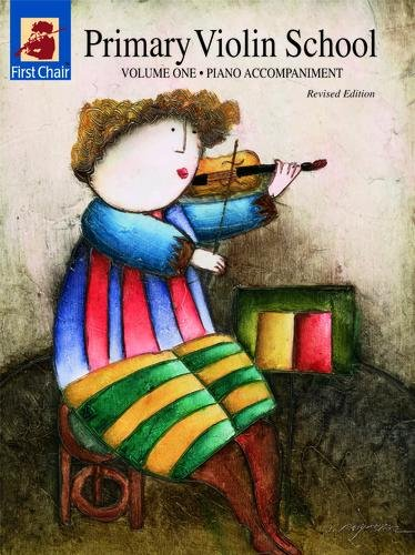 Primary Violin School: Piano Accompaniment - Volume 1