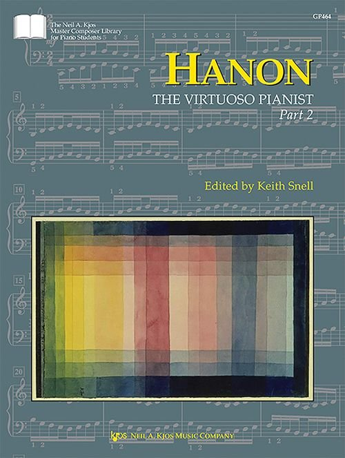Hanon; The Virtuoso Pianist Pt. 2, Edited by Keith Snell