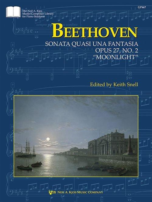 Beethoven Sonatina Quasi Una Fantasia: Opus 27, No. 2 Moonlight Sonata
