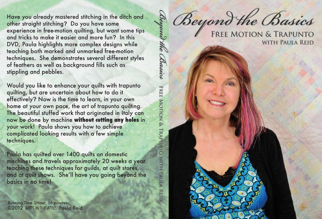 Paula Reid's Beyond the Basics: Free Motion & Trapunto DVD