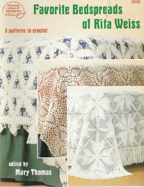 Favorite Bedspreads of Rita Weiss to Crochet