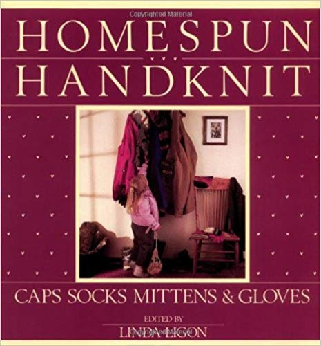 Homespun Handknit; Caps Socks Mittens & Gloves