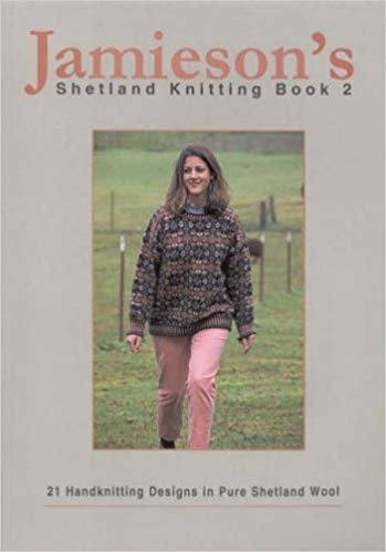 Jamieson's Shetland Knitting Book 2
