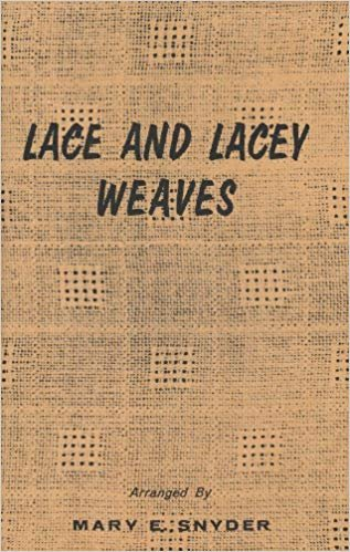 Lace and Lacey Weaves