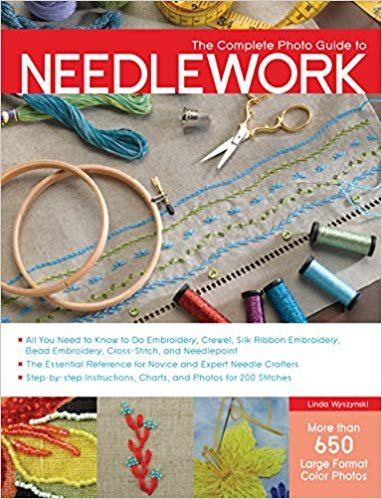 Complete Photo Guide to Needlework