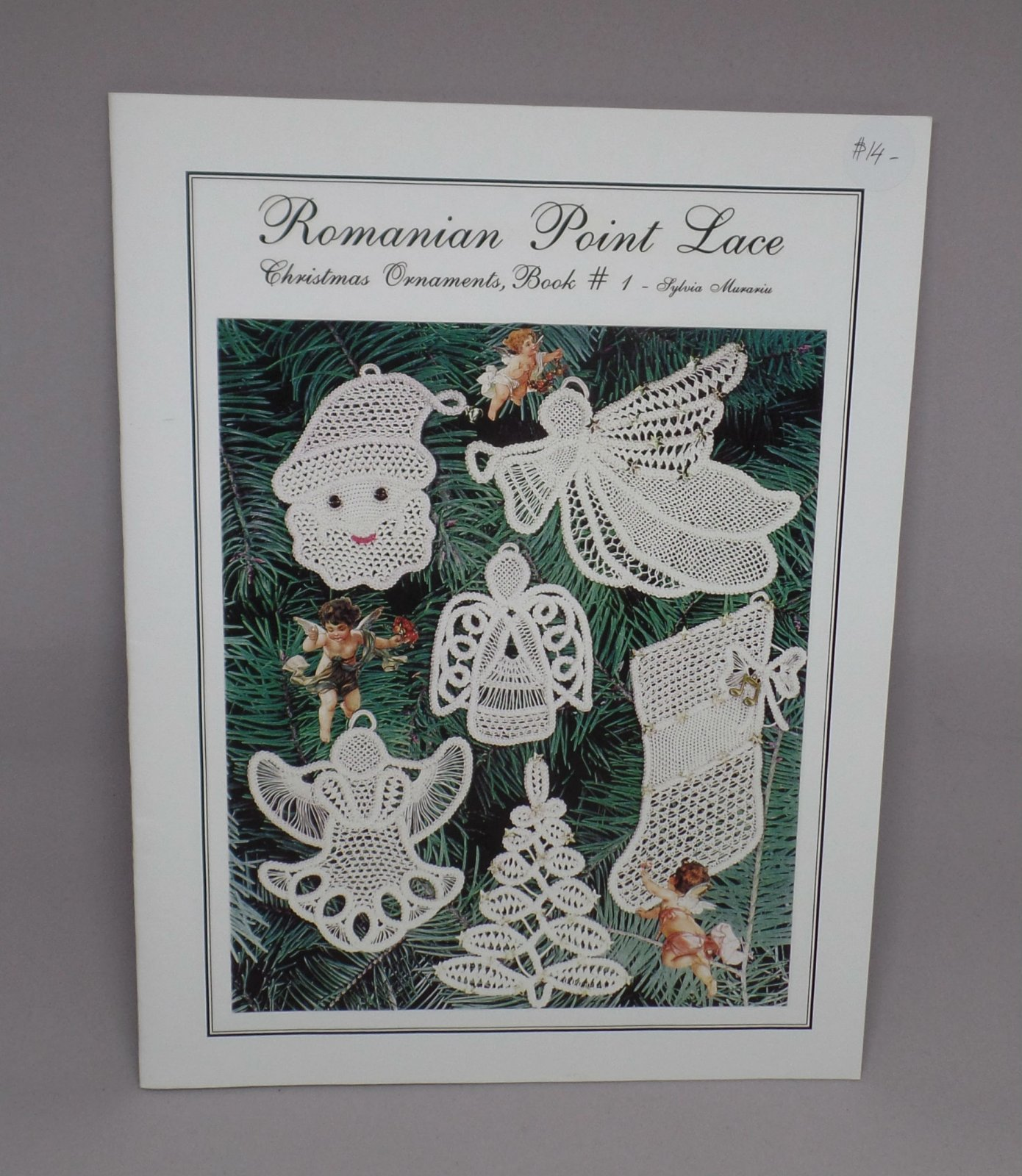 Romanian Point Lace Christmas Book #1