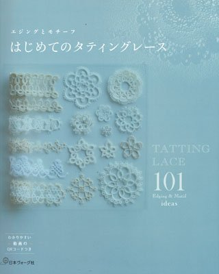 Tatting Lace 101 Edging and Motif ideas