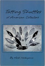 Tatting Shuttles of American Collections (2nd Print)