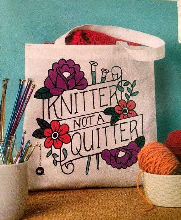 Knitter Not Quitter Bag