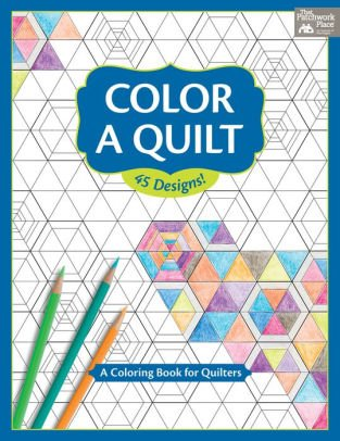 Color A Quilt Coloring Book