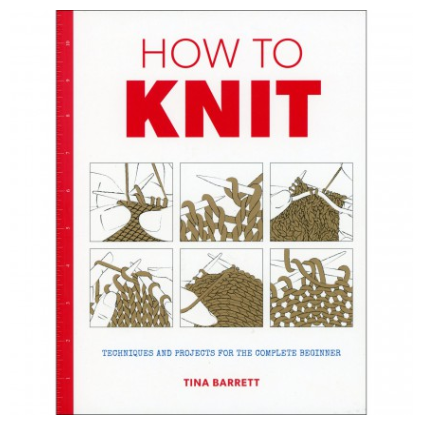 How To Knit by Tina Barrett