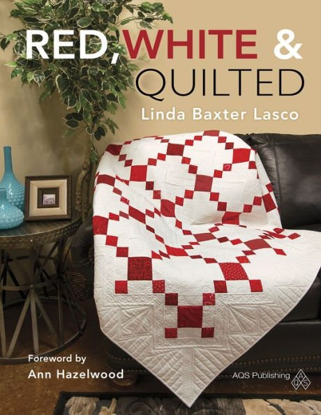 Red White and Quilted - includes 2 quilts quilted by Marlene Oddie