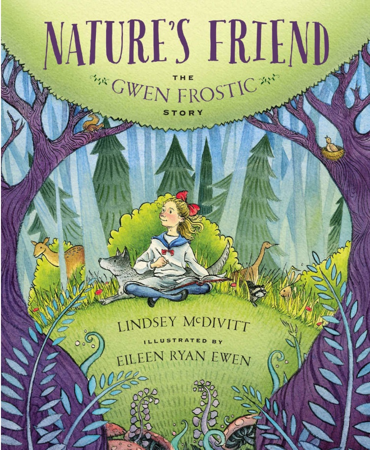 Nature's Friend The Gwen Frostic Story (book)
