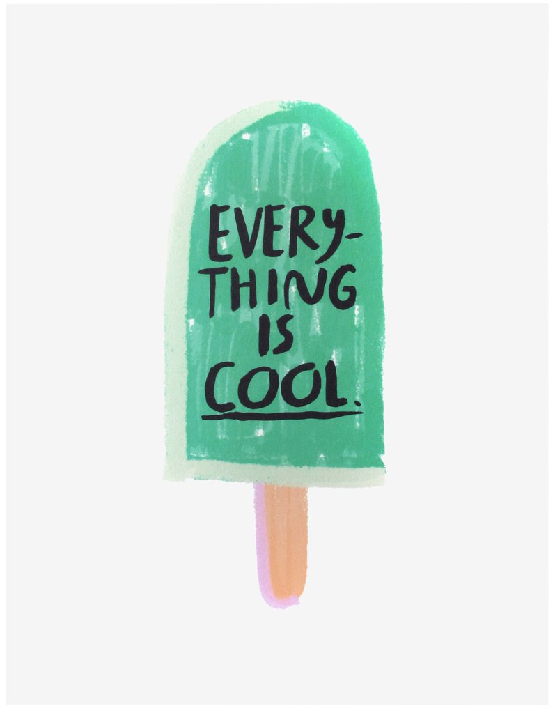 Everything Is Cool Poster