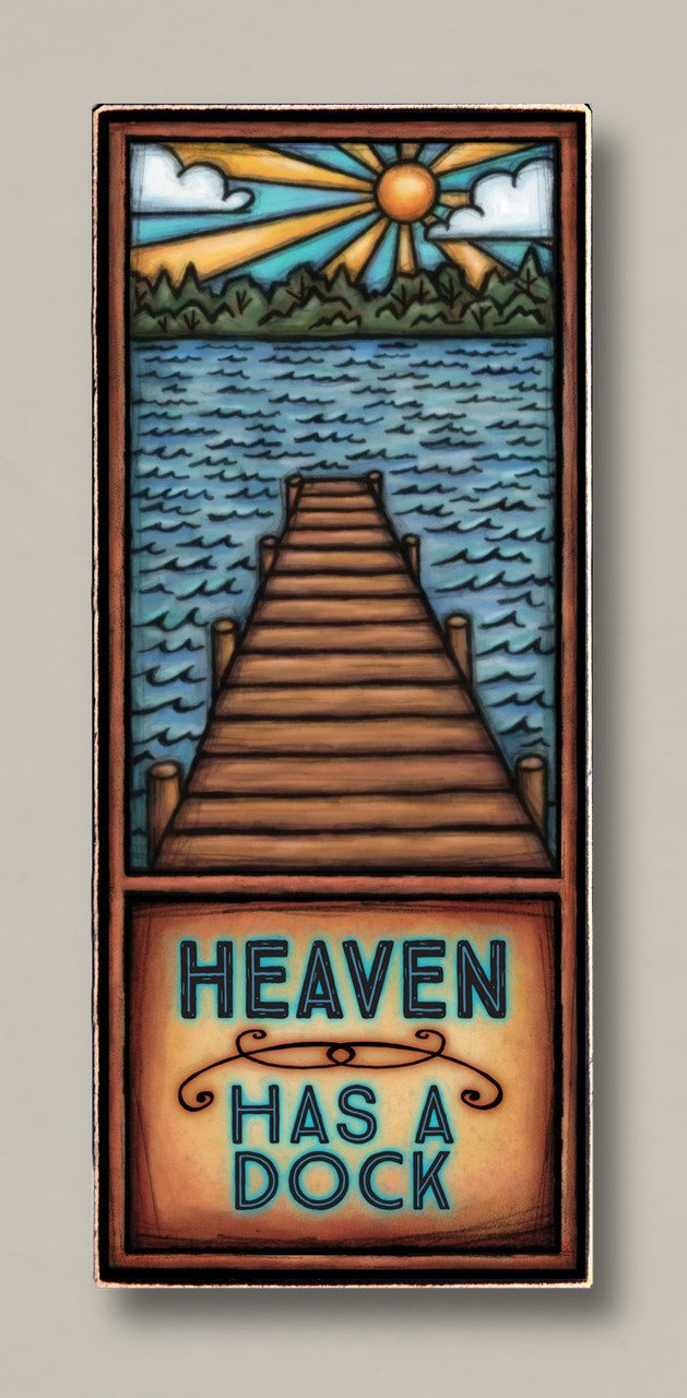 Heaven Has A Dock Plaque