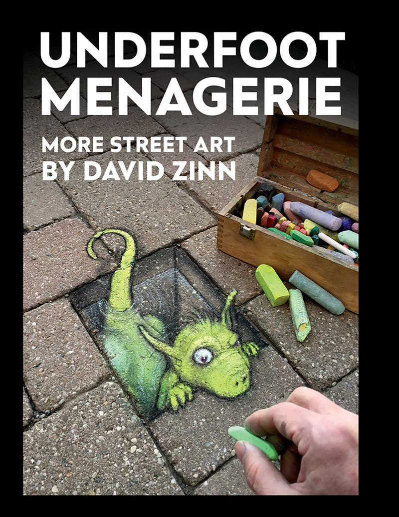 David Zinn Book: Underfoot Managerie