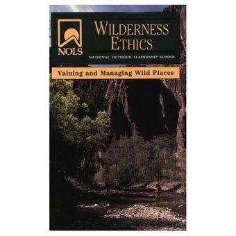 NOLS Wilderness Ethics Book