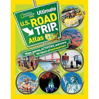 National Geographic Kid's Ultimate Road Trip Atlas