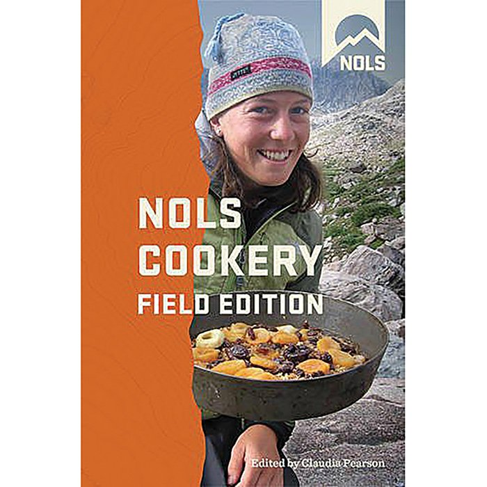 NOLS Cookery Field Edition Cookbook