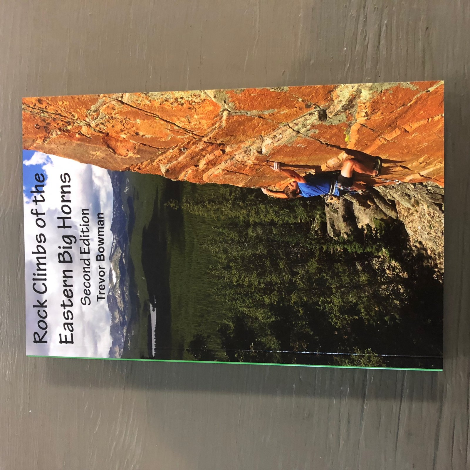 Rock Climbs of the Eastern Big Horns Guide Book