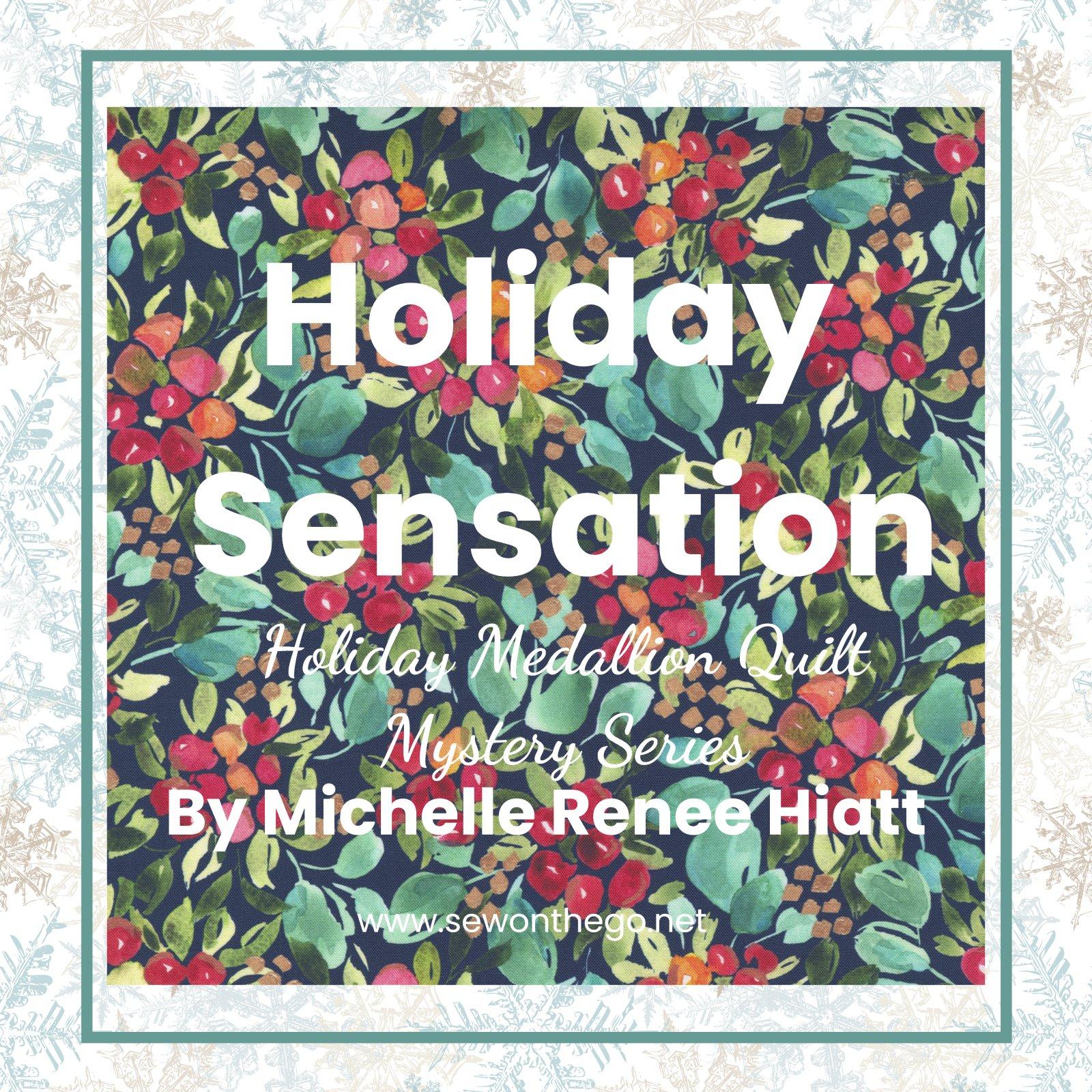 Holiday Sensation Mystery Quilt - Starflower Christmas MODERN KIT