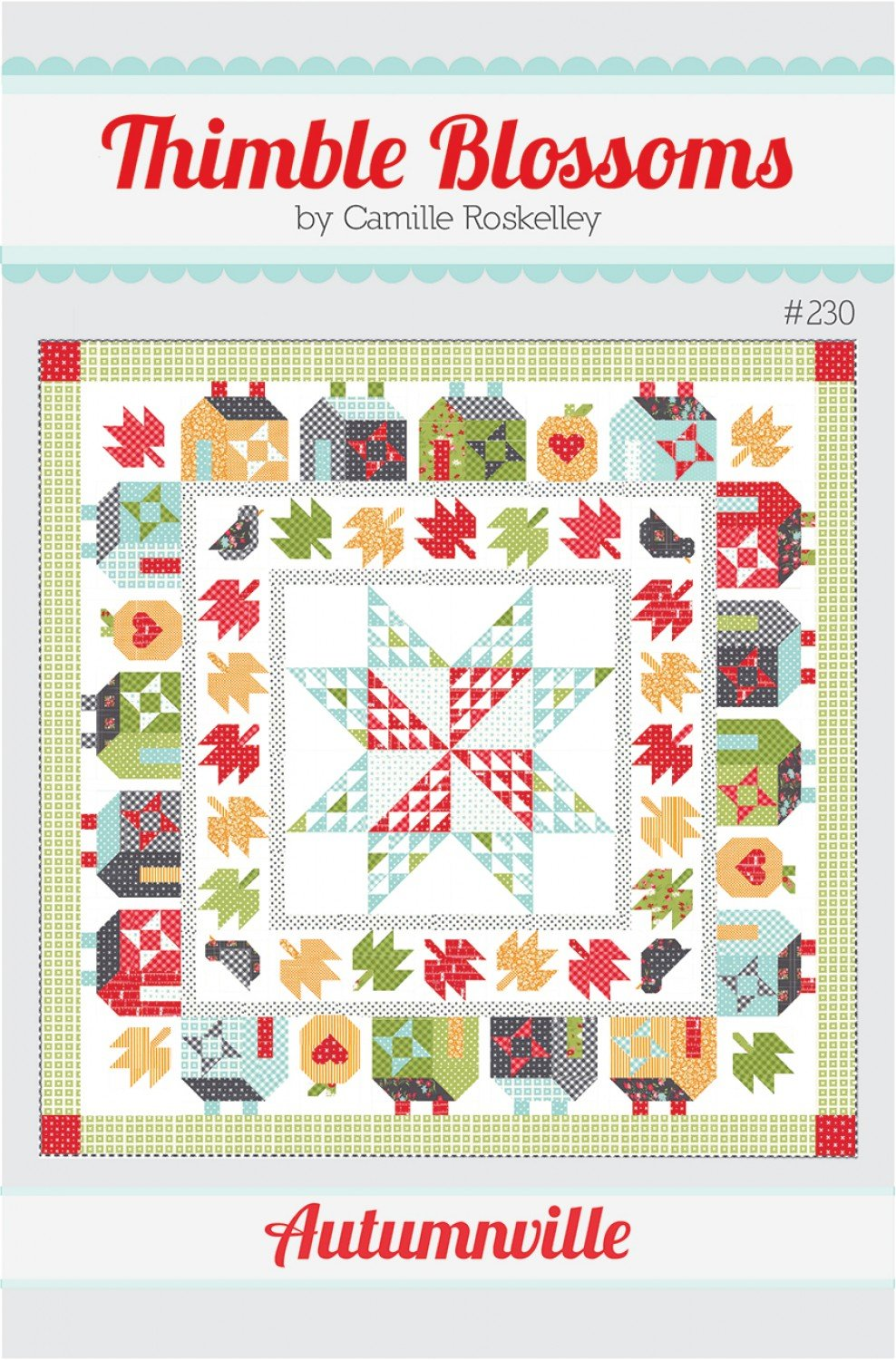 Thimble Blossoms Autumnville Pattern by Camille Roskelley