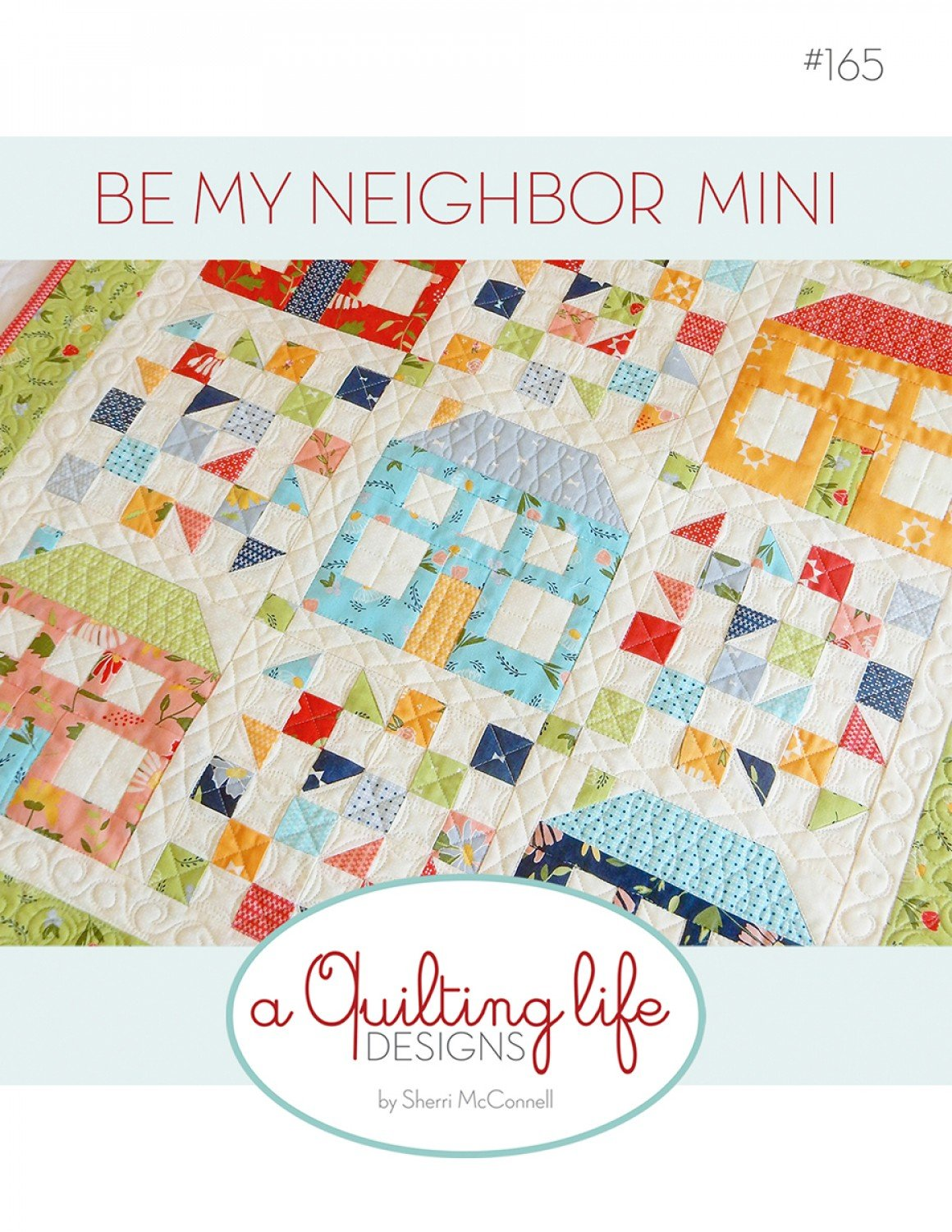 Be My Neighbor Mini Quilt Pattern