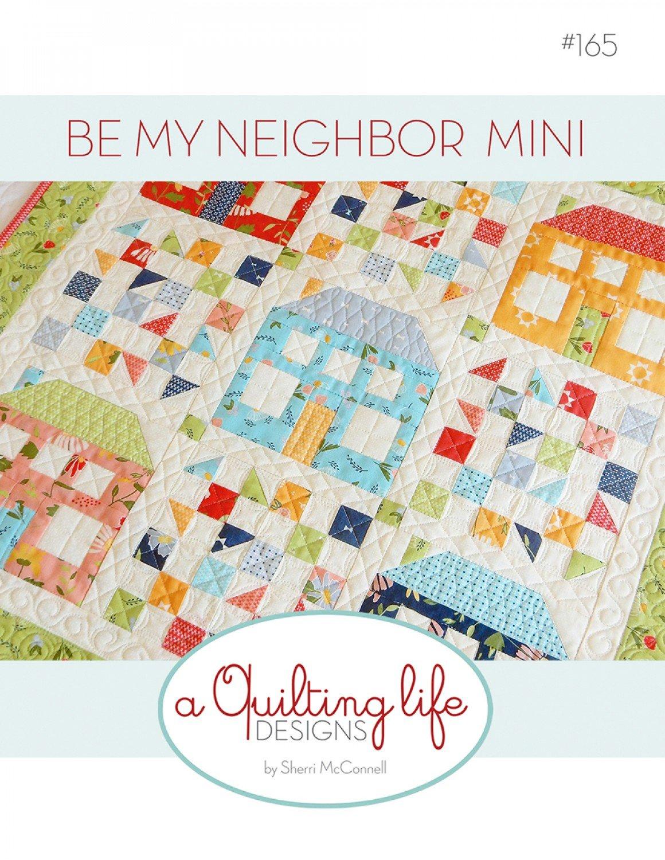 Be My Neighbor Mini Quilt Pattern