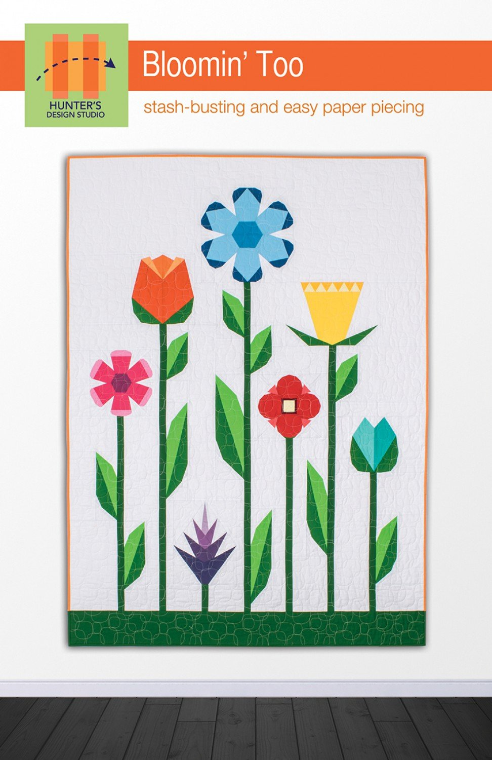 Bloomin' Too Quilt Pattern