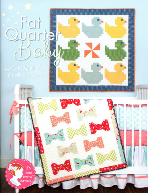 Fat Quarter Baby 20 Crib Quilts for Bundles of Joy