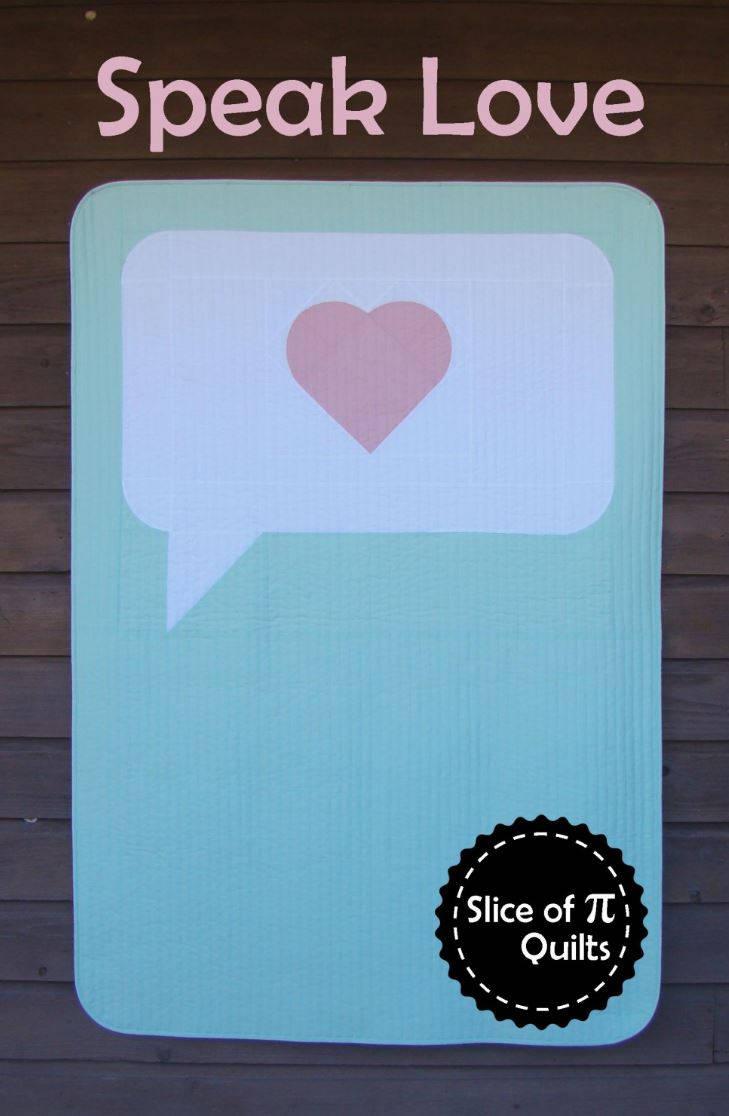 Speak Love Quilt Pattern