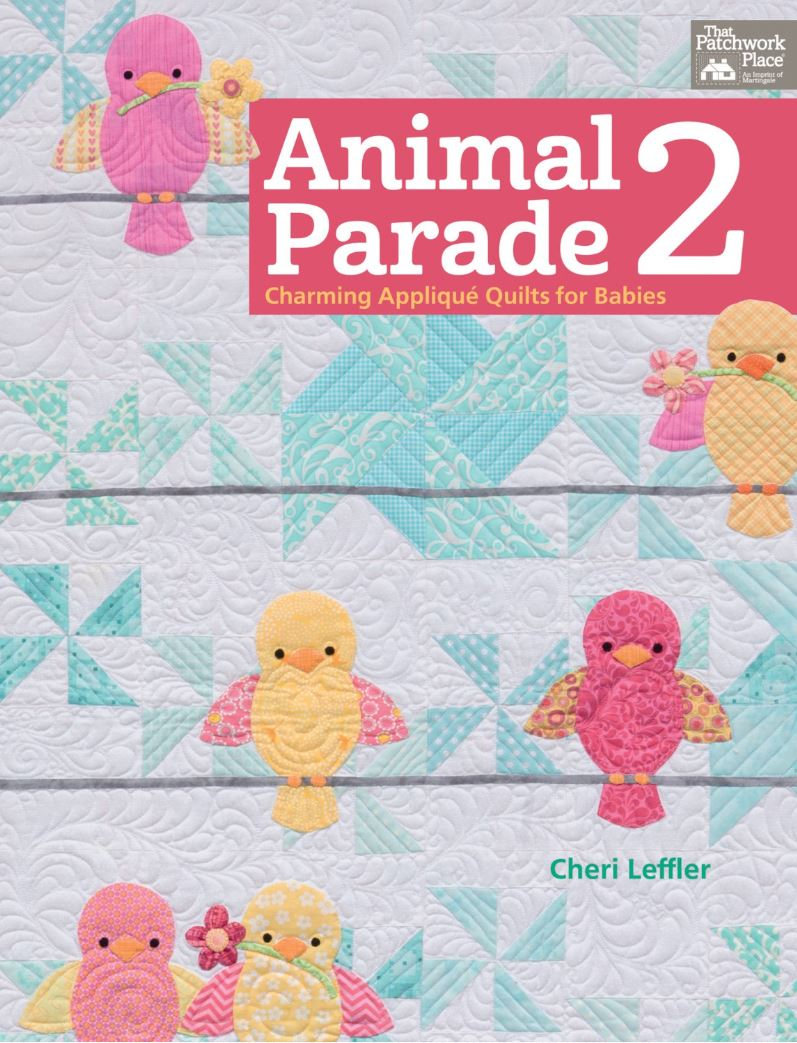 Animal Parade 2 - Charming Applique Animal Quilt Patterns for Babies