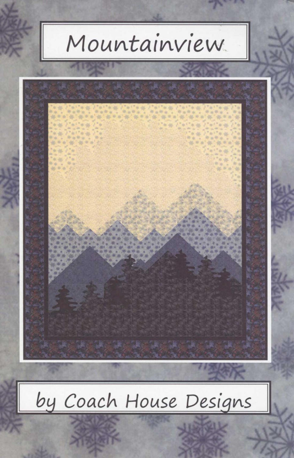 Mountainview Quilt Pattern
