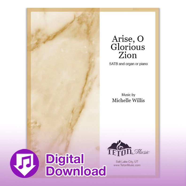 Arise, O Glorious Zion (SATB)